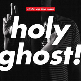 BE-holy_ghost_static_on_the_wire_ep